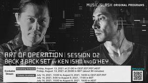 [MUSIC/SLASH] KEN ISHII / ART OF OPERATION | SESSION 02 BACK 2 BACK SET BY KEN ISHII AND Q'HEY